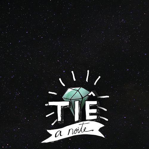 A noite - Tiê