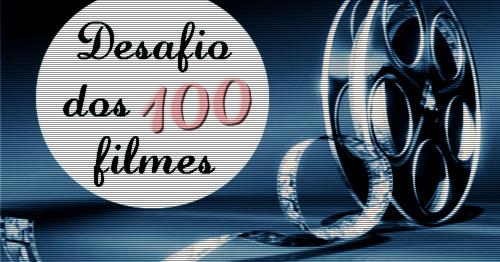 desafio-dos-100-filmes
